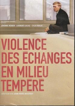 Franse film DVD - Violence des echanges en milieu tempere
