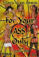 Forum Sex DVD - For your ass only 2