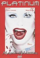 Platinum Sex DVD - Maya's Addiction