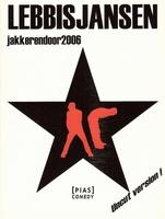 DVD Lebbis en Jansen jakkeren Door 2006