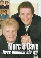 Mark & Dave - Twee mannen als wij