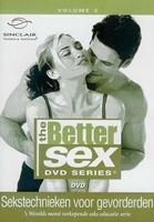 DVD Better sex 2 - Sekstechnieken Voor Gevorderden